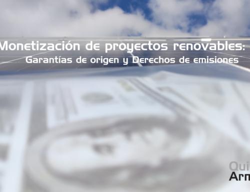 Monetización de proyectos renovables: 5/5 – Garantías de origen y Derechos de emisiones